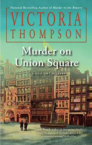 Murder on Union Square (A Gaslight Mystery) by Unknown