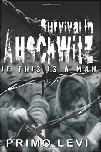 Survival In Auschwitz: Amazon co uk: Primo Levi: 9789650060480: Books