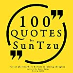 100 Quotes by Sun Tzu (Great Philosophers and Their Inspiring Thoughts) | Sun Tsu