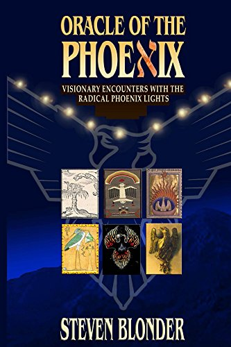 Download Oracle of the Phoenix: Visionary Encounters With The Radical Phoenix Lights Pdf