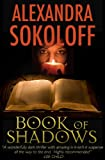 Book Of Shadows by Alexandra Sokoloff front cover