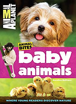 Baby Animals (Animal Planet Animal Bites) by [Animal Planet]