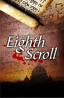 The Eighth Scroll by [Brown, Dr. Laurence B.]
