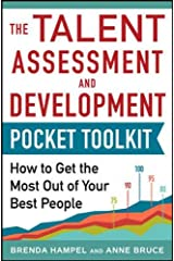 Talent Assessment and Development Pocket Tool Kit: How to Get the Most out of Your Best People Paperback