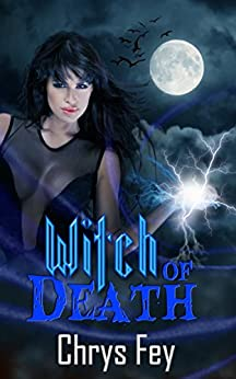 Witch of Death by [Fey, Chrys]