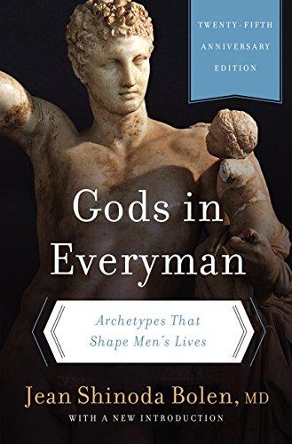 Gods in Everyman: Archetypes That Shape Men's - Of Man Shape