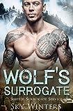 #5: The Wolf's Surrogate (Shifter Surrogate Service Book 2)