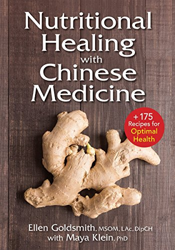 Pdf Health Nutritional Healing with Chinese Medicine: + 175 Recipes for Optimal Health