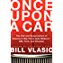 Once Upon a Car: The Fall and Resurrection of America's Big Three Automakers--GM, Ford, and Chrysler