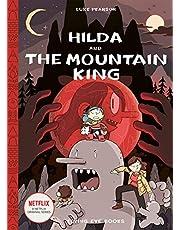 Hilda 6 AND THE MOUNTAIN KING HC: Hilda Book 6