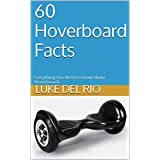 60 Hoverboard Facts: Everything You Need to Know About Hoverboards