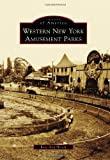 Western New York Amusement Parks (Images of America Series)