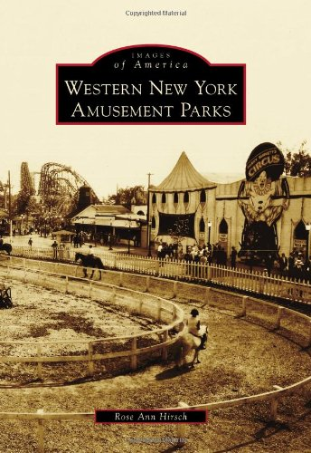 Western New York Amusement Parks (Images of America Series) (Western New York compare prices)