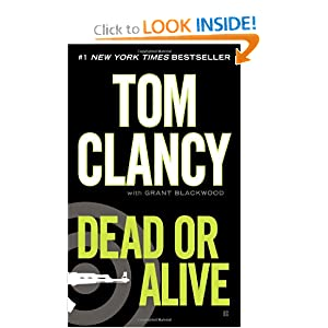 Dead or Alive Tom Clancy and Grant Blackwood