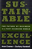 Sustainable Excellence, Aron Cramer and Zachary Karabell, 1605295345