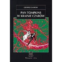 Pan Tompkins W Krainie Czarow - Mr. Tompkins in Wonderland by George Gamow (1995-01-01)