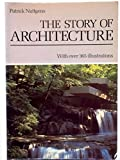 The Story of Architecture 9780138501310