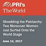 Shredding the Patriarchy: Two Moroccan Women Just Surfed Onto the World Stage | David Fuchs,Mary Mathis