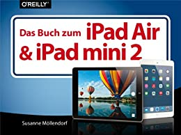 das-buch-zum-ipad-air-ipad-mini-2-german-edition