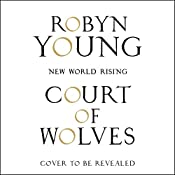 Court of Wolves: New World Rising, Book 2 | Robyn Young