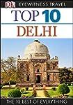 Top 10 Delhi (EYEWITNESS TOP 10 TRAVE...
