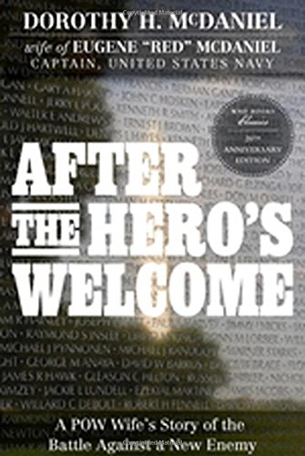 after-the-hero-s-welcome-a-pow-wife-s-story-of-the-battle-against-a-new-enemy