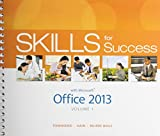 Skills for Success with Office 2013 Volume 1 and Visualizing Technology and MyITLab with Pearson EText -- Access Card -- for Skills with Visualizing Technology Package, Townsend, Kris and Hain, Catherine, 0133901394