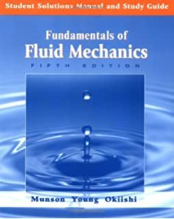 Fundamentals of fluid mechanics 5th edition justask set bruce r student solutions manual and study guide to accompany fundamentals of fluid mechanics 5th edition fandeluxe Images