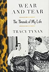 A candid, entertaining memoir told through clothes.Tracy Peacock Tynan grew up in London in the 1950's and 60s, privy to her parents' glamorous parties and famous friends—Laurence Olivier, Vivien Leigh, and Orson Welles. Cecil Beaton and Kath...