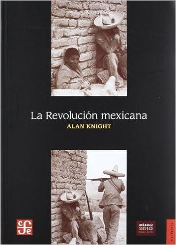 Book La revoluci? mexicana(Historia) (Spanish Edition) by Alan Knight (2010)