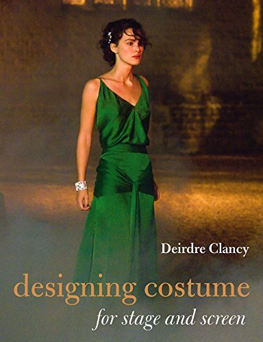 Designing Costume for Stage and Screen by Dierdre Clancy (2014-07-01)