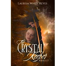The Crystal Keeper: Books 1 - 3