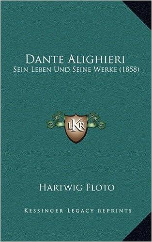 Get Pdf Werke Von Dante Alighieri German Edition
