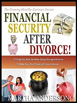 Top 15 Financial Mistakes to Avoid in Your Divorce Settlement