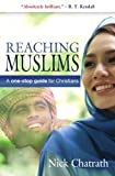 Reaching Muslims, Nick Chatrath, 0857210149