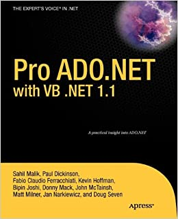 Pro ADONET With VB NET 11 From Professional To Expert Kevin Hoffman Fabio Claudio Ferracchiati Matt Milner Sahil Malik Jan D Narkiewicz