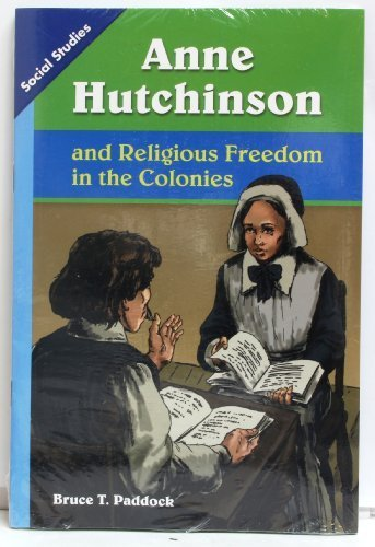 SOCIAL STUDIES 2013 LEVELED READER 6-PACK GRADE 5 CHAPTER 04 ADVANCED: ANNE HUTCHINSON AND RELIGIOUS FREEDOM IN THE COLONIES by Scott Foresman (2011-04-01)