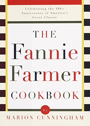The Fannie Farmer Cookbook: Anniversary