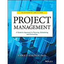 Project management : a  systems approach to planning, scheduling and controlling /