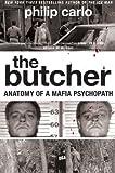 The Butcher: Anatomy of a Mafia Psychopath