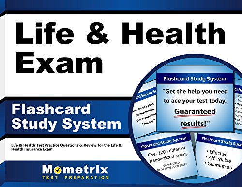Life & Health Exam Flashcard Study System: Life & Health Test Practice Questions & Review for the Life & Health Insurance Exam (Cards)