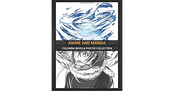 Coloring Book & Poster Collection: Anime And Manga That Time I Got Reincarnated As A Slime Rimuru Tempes Anime & Manga: Amazon.es: Coloring, MangaBMb, Coloring, MangaBMb: Libros en idiomas extranjeros