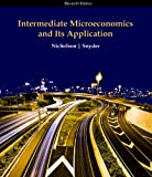 Intermediate Microeconomics and Its Application, Nicholson, Walter and Snyder, Christopher, 143904404X
