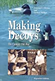 img - for Making Decoys: The Century-Old Way book / textbook / text book