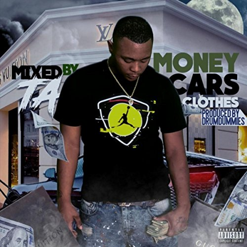 Money, Cars, Clothes [Explicit] (Money And The Cars Cars And The Clothes)