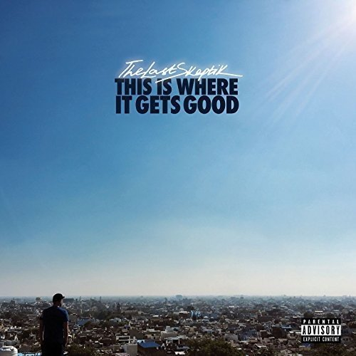 The Last Skeptik - This Is Where It Gets Good (United Kingdom - Import)