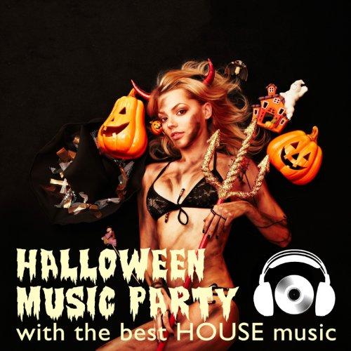 Halloween Music Party With the Best House -
