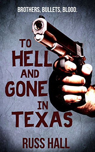 To Hell and Gone in Texas cover