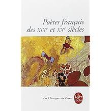 POÈTES FRANÇAIS DES XIXE ET XXE SIÈCLES