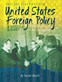 img - for United States Foreign Policy in the Middle East: The Historical Roots of Neo-Conservatism book / textbook / text book